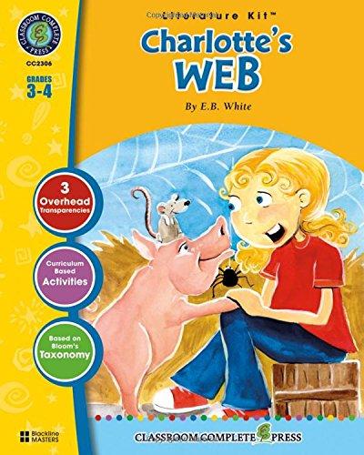 Charlotte's Web: E. B. White (Literature Kit)