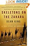 Skeletons on the Zahara: A True Story...