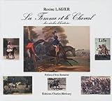 echange, troc Rosine Lagier - La femme et le cheval : des siècles d'histoire
