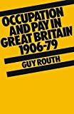 img - for Occupation and Pay in Great Britain 1906-79 book / textbook / text book