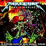 echange, troc Compilation - Thrashing Like A Maniac