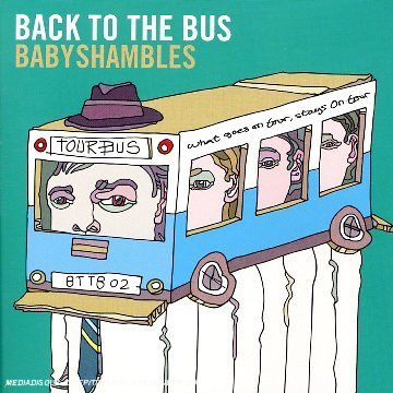 Babyshambles - Back to the Bus: Compiled By Babyshambles - Zortam Music