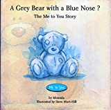 A Grey Bear with a Blue nose? The Me to You Story Miranda