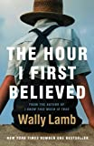 Wally Lamb The Hour I First Believed