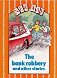 img - for New Way Orange Level Core Book - The Bank Robbery and other stories (Pack of 6): Core Book Orange level by Ron Deadman (2002-06-14) book / textbook / text book
