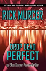Drop Dead Perfect (An Ellen Harper Psycho-Thriller Book 1)