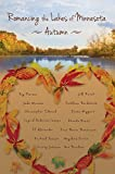 img - for Romancing the Lakes of Minnesota ~ Autumn book / textbook / text book