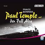 Paul Temple und der Fall Alex | Francis Durbridge