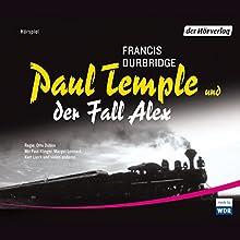 Paul Temple und der Fall Alex Hörspiel von Francis Durbridge Gesprochen von: Gerd Baltus, Paul Klinger