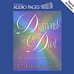 Diamonds in the Dust: 60 Sparkling Devotions | Joni Eareckson Tada