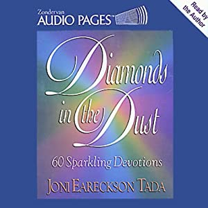 Diamonds in the Dust: 60 Sparkling Devotions | [Joni Eareckson Tada]