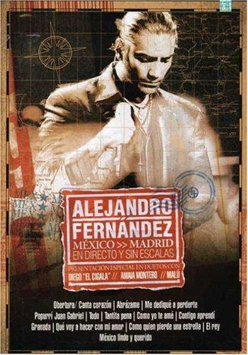 Alejandro Fernandez - Mexico Madrid en directo y sin escala - Zortam Music