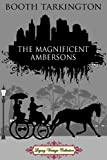 Image of The Magnificent Ambersons (Annotated)
