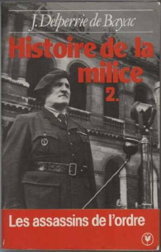 Histoire de la Milice 1918-1945 : Tome 2