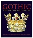 Gothic: Art for England: 1400-1547 (0810965577) by Richard Marks
