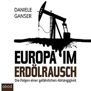 Europa im Erdölrausch Audiobook
