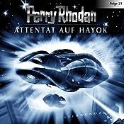 Attentat auf Hayok (Perry Rhodan Sternenozean 21) |  div.