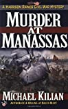 Murder at Manassas (Harrison Raines Civil War Mysteries, Book 1)