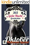 365 Geile Nacht Geschichten Band 4.2 Oktober (Homo Schmuddel Nudeln)