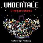 Undertale: The Last Stand: Dark Underground, Book 1 |  Two Sovereigns Publishing