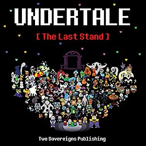 Undertale: The Last Stand Audiobook