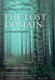 The Lost Domain: Le Grand Meaulnes Centenary Edition (0199678685) by Alain-Fournier