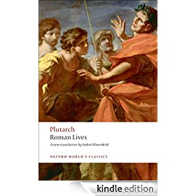 Roman Lives: A Selection of Eight Roman Lives: A Selection of Eight Lives (Oxford World's Classics)