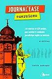 echange, troc Judith Andreyev - Journal'ease exercices : Tous les mots qu'il vous faut pour lire aisément un journal anglais ou américain
