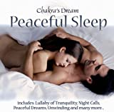 echange, troc Various Artists - Chakra's Dream: Peaceful Sleep