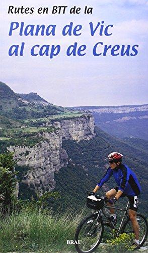 Rutes en Btt de la plana de Vic al Cap de Creus (Rutes per)