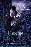 Hidden by Cast, P. C., Cast, Kristin (2012) P. C., Cast, Kristin Cast