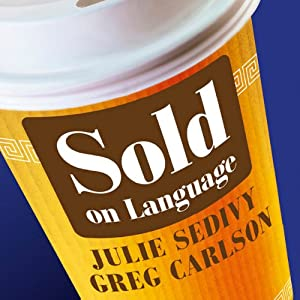 Sold on Language: How Advertisers Talk to You and What this Says about You Audiobook