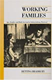 img - for Working Families: Age, Gender, and Daily Survival in Industrializing Montreal (Canadian Social History Series) book / textbook / text book