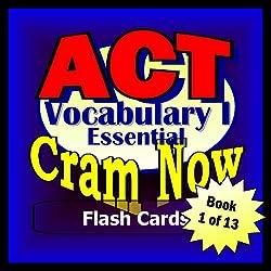 ACT Prep Test VOCABULARY ESSENTIALS Flash Cards--CRAM NOW--ACT Exam Review Book & Study Guide (ACT Cram Now 1)