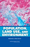 Population, Land Use, and Environment: Research Directions