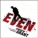 Even | Andrew Grant