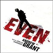 Even | [Andrew Grant]