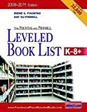 img - for The Fountas & Pinnell Leveled Book List, K-8+: 2009-2011 Edition, Print Version [FOUNTAS & PINNELL LEVELED BK L] book / textbook / text book