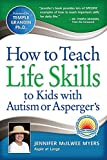 img - for How to Teach Life Skills to Kids with Autism or Asperger's book / textbook / text book