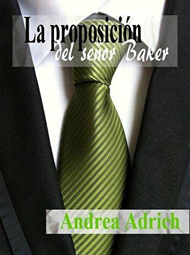 la-proposicion-del-senor-baker-bilogia-primera-parte-n-1-spanish-edition