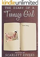 The Diary Of A Teenage Girl: Short Story Romance Novel