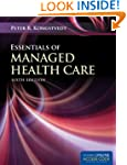 Essentials Of Managed Health Care (Es...