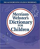 Merriam-Websters Dictionary for Children