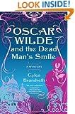 Oscar Wilde and the Dead Man's Smile: A Mystery (Oscar Wilde Mysteries)