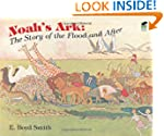 Noah's Ark: The Story of the Flood an...