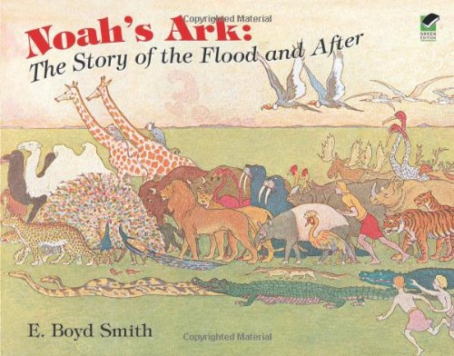 Noah'S Ark: The Story Of The Flood And After (Dover Children'S Classics) front-1011377