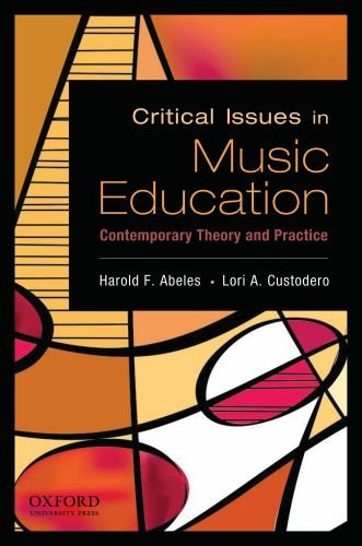Critical Issues in Music Education: Contemporary Theory...