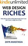 Web Design Riches 2016: Make Money On...