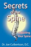 img - for Secrets of the Spine Adjusting Your Spine book / textbook / text book