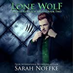 Lone Wolf: Olento Research, Book 2 | Sarah Noffke